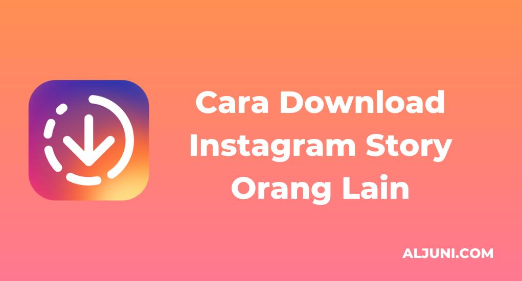 Cara Download Instagram Story