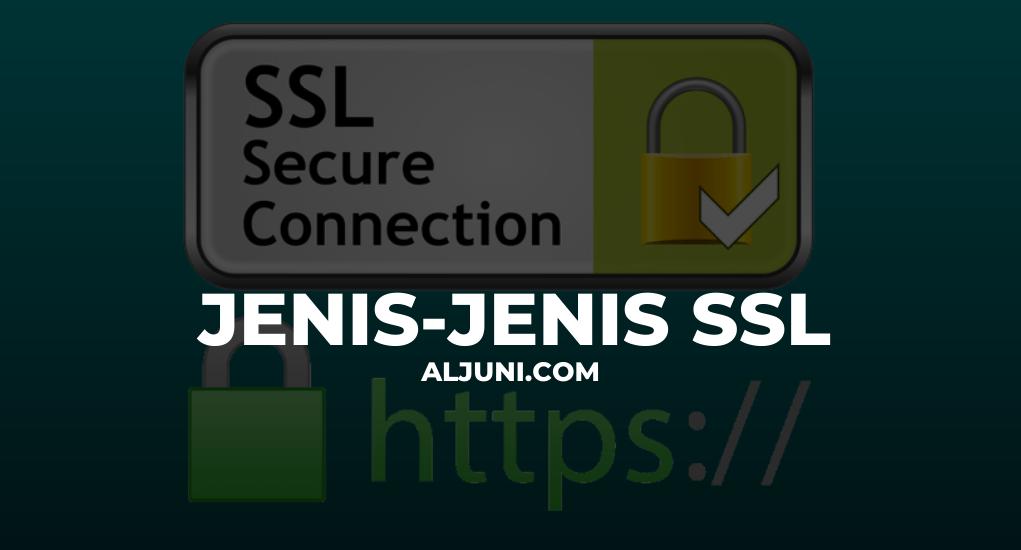 Jenis-Jenis SSL