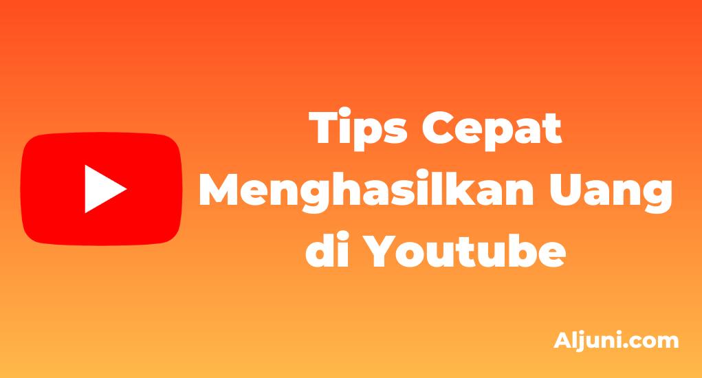 Tips Menghasilkan Uang di YouTube